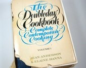 The Doubleday Cookbook Complete Contemporary Cooking, Volume 1, 1975, Jean Anderson, Elaine Hanna  (1080-08))