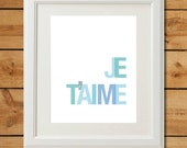 Je T'aime - Printable Art - Blue Gray