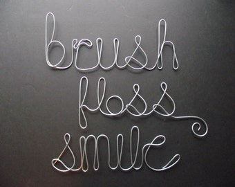 "Brush Floss Smile- 4"" Wire Word Sculptures- SILVER"