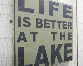Life is better at the Lake typography word art wood sign
