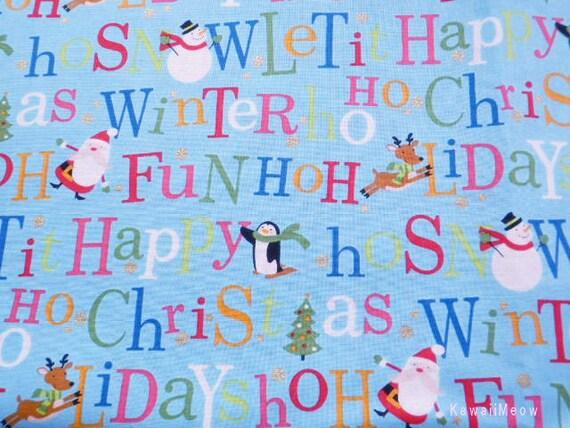 SALE Kawaii Japanese Fabric - Christmas Message Blue - Half Yard