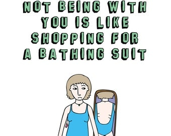 Lover Card - Not Being With You Is Like Shopping For A Bathing Costume