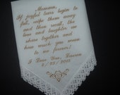 Wedding Handkerchief Hankie Mother, Grandmother, If joyful tears begin to fall, etc. Poem Embroidered Personalized