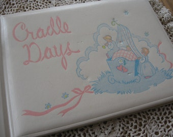 Cradle Days an Adorable Vintage Baby Book