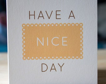 Have A Nice Day Mini Card