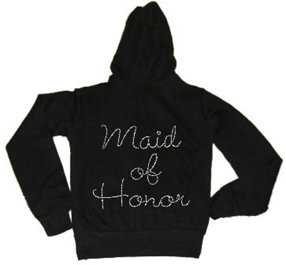 Maid or Matron of Honor Rhinestone Zip Hoodie - Fleece