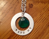Clearance Kiss Me Hand Stamped Necklace with Green Chalcedony