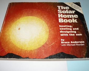 1976 The Solar Home Book by Bruce Anderson