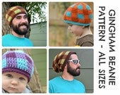 CROCHET HAT PATTERNS Gingham Beanie - Baby, Child, and Adult Sizes