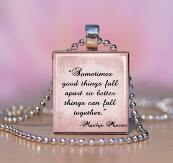 Marilyn Monroe Quotes Better Things Can Fall Together: Marilyn Monroe Quote Scrabble Pendant Necklace By