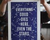 Even the Stars: Letterpress Poster
