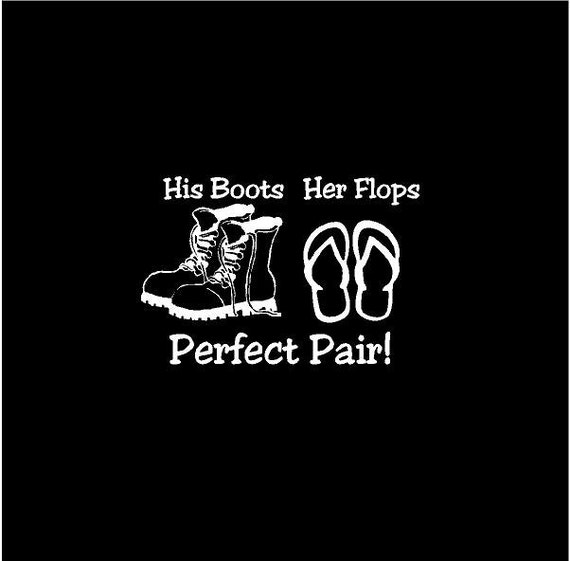 His Boots Her Flops Decal Any Color Perfect Pair Military