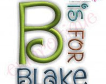 Blake Monogram Set- Machine Embroidery Font Alphabet Letters  - Instant Download