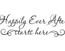 """Happily Ever After starts here Wall Vinyl Decal - 23 x 7.5"""""""