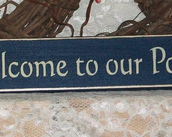 Welcome To Our Porch - Primitive Country Shelf Sitter Wood Signage, Room Decor