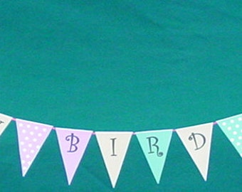 Swag / Pennant / Banner - Happy Bird Day