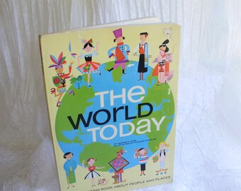 The World Today, A Fascinating Book About People and Places...circa 1969