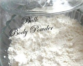 Bulk BODY POWDER - by the Pound for Men - all Natural Deodorant - loose powder - masculine scented or unscented