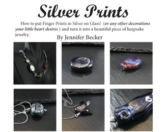 Silver Prints - a tutorial in adding silver clay finger prints and  embellishments to lampwork glass beads and cabs- Instant Download