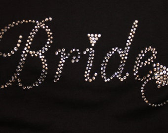 Bride Custom Bling Tee or Tank, Bride to be Shirt, Bling Bride Tank, Bling Bride Shirt, Bridal Party, Bachelorette Party, Bling Shirt, Bride