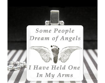 Winged Baby Footprint Silver Glass Tile Pendant Necklace Some People Dream Of Angels I Have Held One in My Arms