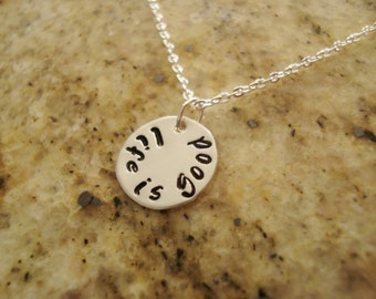 Life is Good Stamped Sterling Silver Necklace