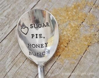 Sugar Pie Honey Bunch (tm) -Hand Stamped Vintage Sugar Spoon for coffee Lovers- by jessicaNdesigns