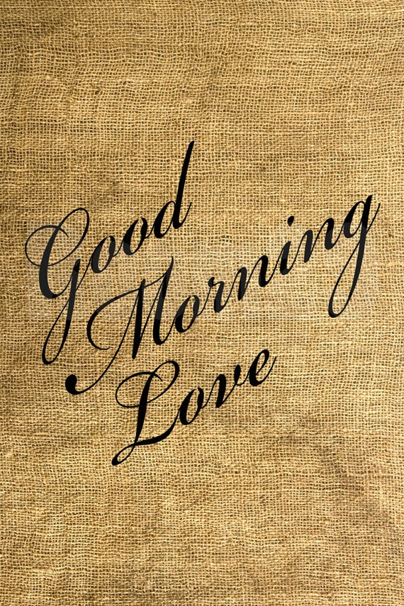 Good Morning Love Boy : Items similar to instant download good morning love