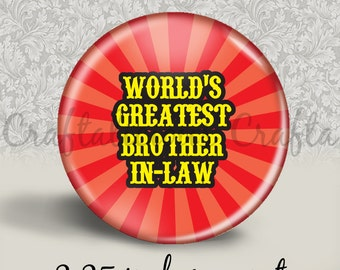 World's Greatest Brother In-Law 2.25 inch magnet