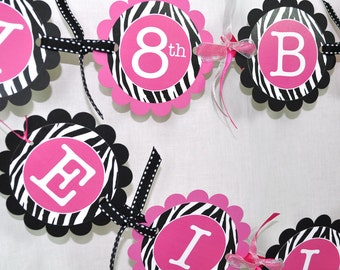 Girl's Zebra Stripe Birthday Banner - 1st Birthday, 2nd Birthday - Pink, Black and White - Party Decorations