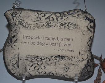 Corey Ford Dog Quote Ceramic Plaque - Graphite