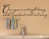 Large Vinyl Wall Decal: Edgar Allan Poe Quote, The Raven, Once upon a midnight dreary while I pondered weak and weary