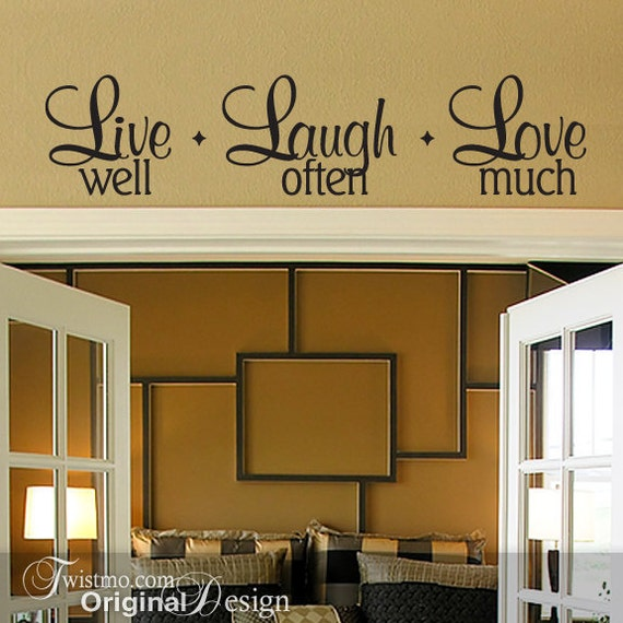 Live Laugh Love Wall Decal - Live Well Laugh Often Love Much, Vinyl Wall Decal, Wall Words, DIY Home Decor, Wall Decor, Inspirational Quote