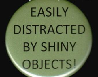 I Like Shiny Things Button