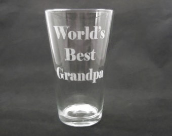 World's Best Grandpa 16 ounce Engraved Pint Glass Fathers Day Gift