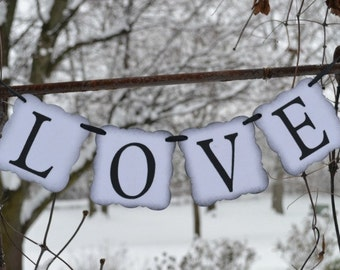 Love Banner  ..  Wedding decoration  ..  Photo Prop  ..  banner