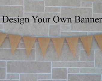 Birthday Banner  ..  Burlap Banner  ...  Custom Banner  ..  Design your own ,, Name banner  ..  burlap banner