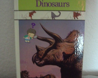 DINOSAURS, A Childs First Library of Learning Book, 1989.