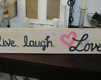 Live Laugh Love SIGN Subway Custom Distressed primitive Handmade Hand-painted Wooden 6x27 WHAGN