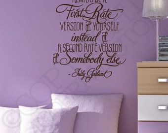 Judy Garland Quote Vinyl Wall Decal Sticker Lettering Always be a First Rate Version of Yourself