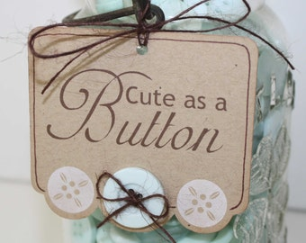 Cute as a button tags / Baby shower favor tags or gift tags / set of 6 / Custom colors