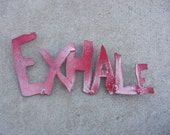 Exhale sign