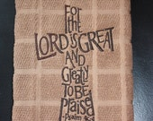 For the Lord is Great Christian Kitchen Hand Towel