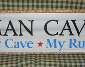SALE 30% OFF  Man Cave My Cave My Rules,   dad, men, man cave, garage,
