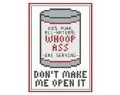 A Can o' Whoop Ass Cross Stitch Chart