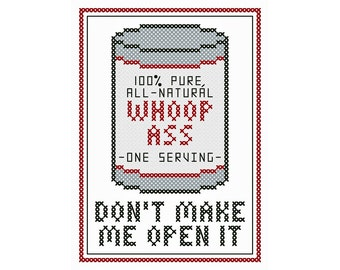A Can o' Whoop Ass Cross Stitch Chart