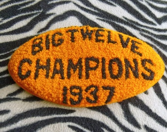 REDUCED 1937 Football shaped BIG TWELVE Champions cloth badge