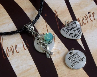 Stuttering Awareness 'Never Never Give Up' or 'You Are Always In My Heart' Charm Pendant