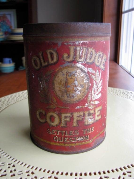 Rare Antique Old Judge Coffee Tin 1900 S