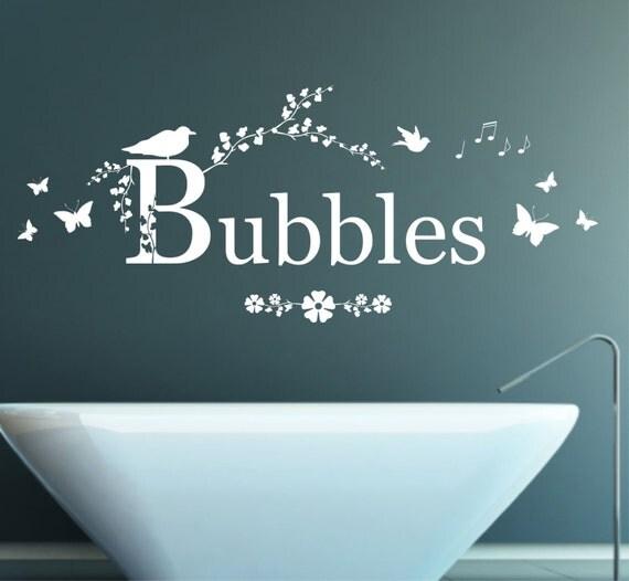 Bubbles Quote Matt Vinyl Wall Art Sticker Decal Mural. By